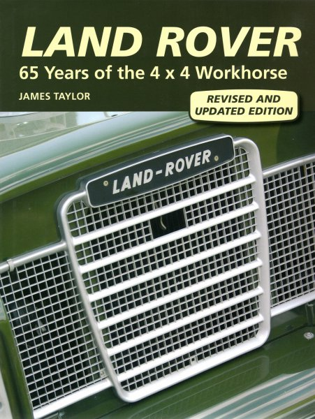 Land Rover — 65 Years of the 4x4 Workhorse