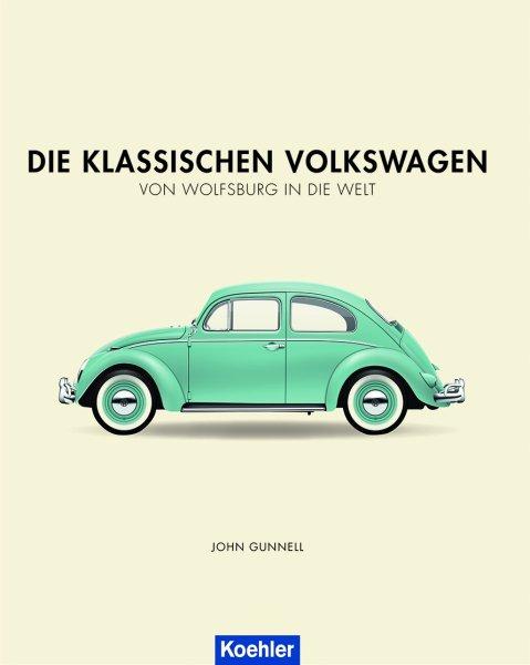Die klassischen Volkswagen #2# Von Wolfsburg in die Welt