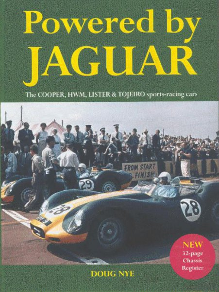 Powered by Jaguar — The Cooper, HWM, Lister & Tojeiro sports-racing cars