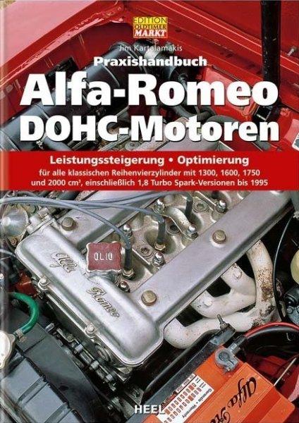 Alfa Romeo DOHC-Motoren · Praxishandbuch #2# Leistungssteigerung · Optimierung