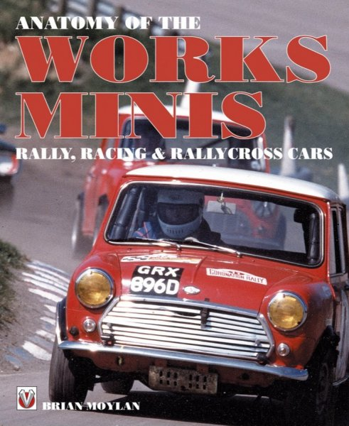 Anatomy of the Works Minis #2# Rally, Racing & Rallycross Cars