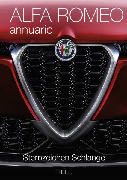 Alfa Romeo annuario · Sternzeichen Schlange #2# Das offizielle Jahrbuch 2018