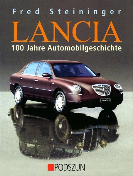 Lancia — 100 Jahre Automobilgeschichte