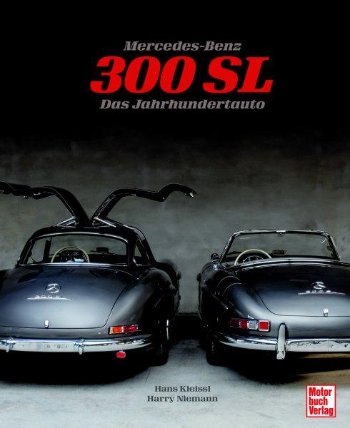 Mercedes-Benz 300 SL — Das Jahrhundertauto