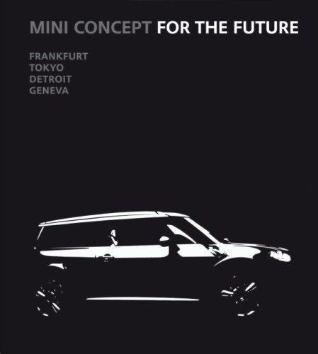 MINI Concept for the Future — Frankfurt · Tokyo · Detroit · Geneva