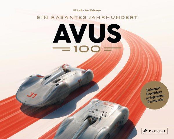 AVUS 100 — Ein rasantes Jahrhundert