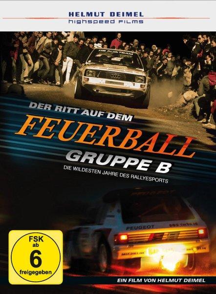 Gruppe B · Der Ritt auf dem Feuerball — Die wildesten Jahre des Rallyesports