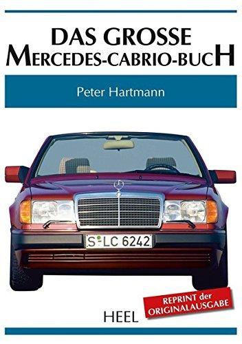 Das grosse Mercedes-Cabrio-Buch #2# Reprint der Originalausgabe