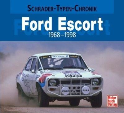 Ford Escort · 1968-1998 #2# Schrader-Typen-Chronik