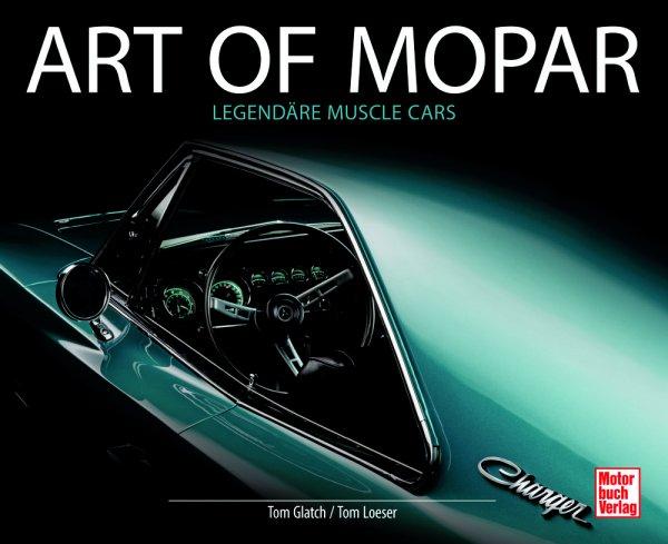 Art of Mopar #2# Legendäre Muscle Cars