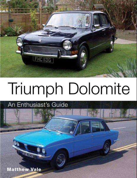 Triumph Dolomite #2# An Enthusiast's Guide