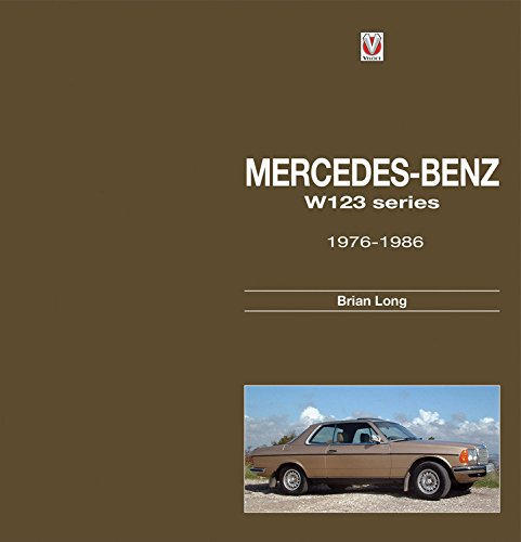 Mercedes-Benz W123-series #2# All models 1976 to 1986