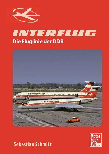 Interflug — Die Fluglinie der DDR