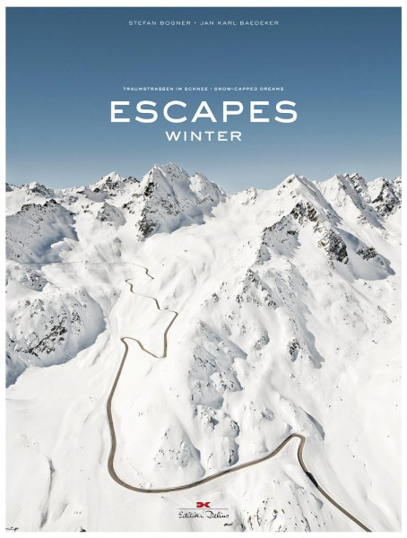 Escapes · Winter — Traumstraßen im Schnee / Snow-Capped Dreams