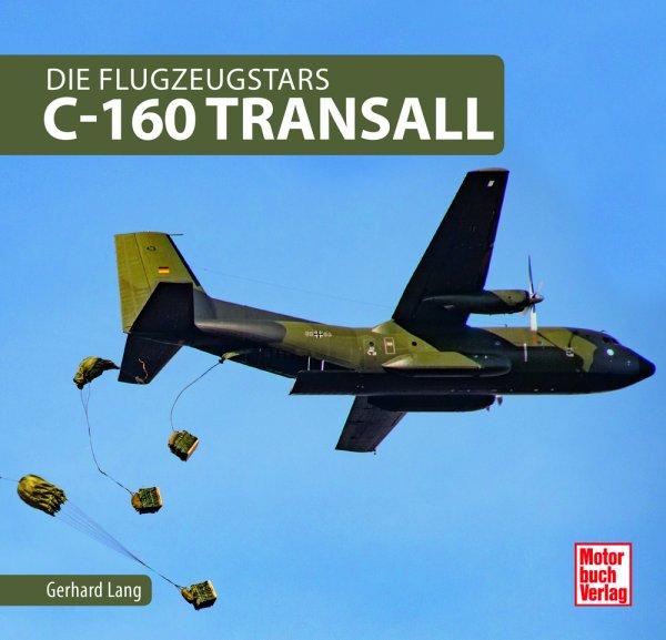 C-160 Transall — Die Flugzeugstars