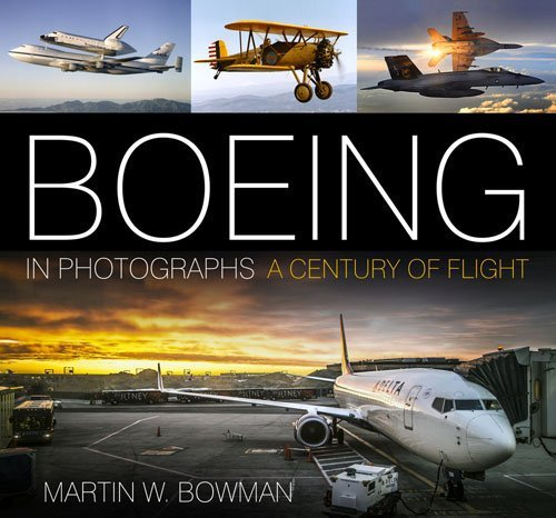 Boeing in Photographs — A Century of Flight
