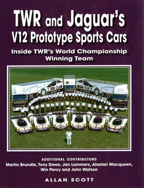 TWR and Jaguar's V12 Prototype Sports Cars #2# Inside TWR's World Championship Winning Team