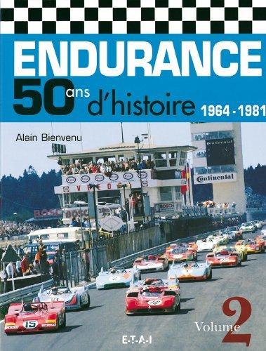 Endurance — 50 ans d'histoire 1964-1981