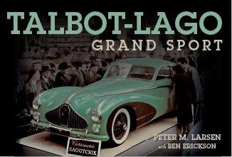 Talbot-Lago Grand Sport #2# The Car from Paris