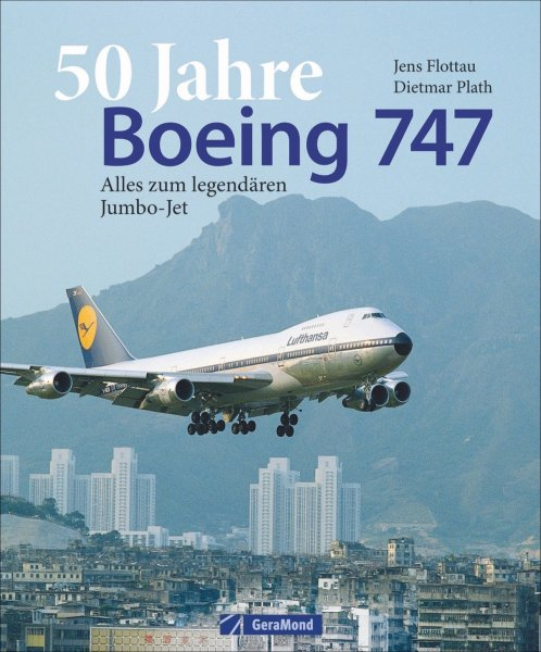 50 Jahre Boeing 747 #2# Alles zum legendären Jumbo-Jet