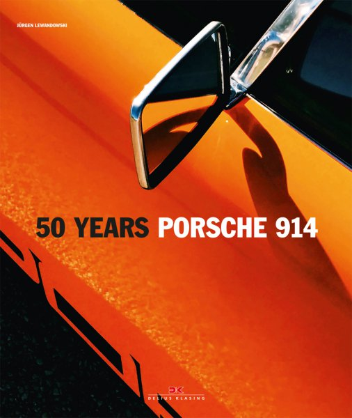 50 Years Porsche 914 #2# (english edition)
