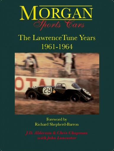 Morgan Sports Cars #2# The LawrenceTune Years 1961-1964