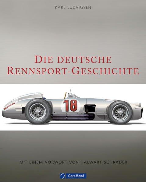 Die deutsche Rennsport-Geschichte #2# Alles über mehr als 100 Jahre Rennsportgeschichte