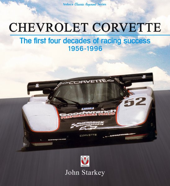 Chevrolet Corvette #2# The first four decades of racing success 1956-1996