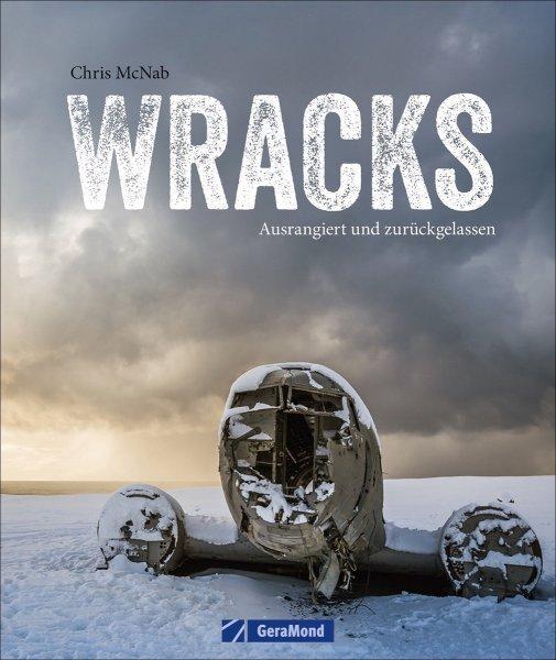 Wracks · Ausrangiert und zurückgelassen #2# Schiffe, Flugzeuge, Autos, Lokomotiven