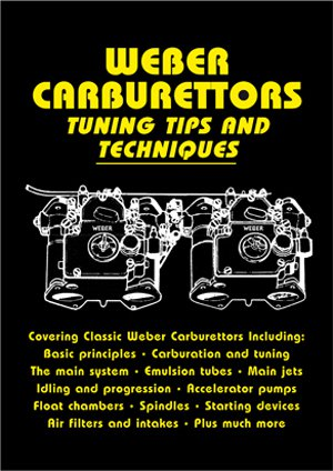 Weber Carburettors / Vergaser #2# Tuning Tips and Techniques