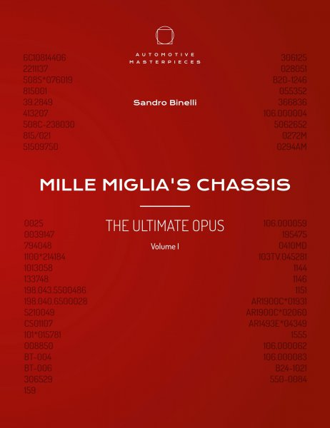 Mille Miglia's Chassis #2# The Ultimate Opus Volume I