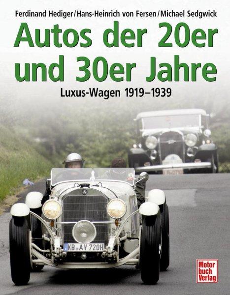 Autos der 20er und 30er Jahre — Luxus-Wagen 1919-1939