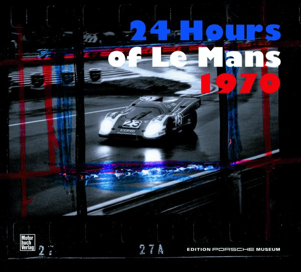 24 Hours of Le Mans 1970 — (english edition)