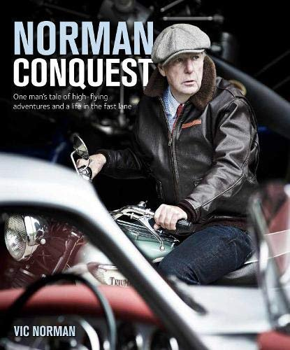 Norman Conquest — A remarkable, high-flying life in motoring and aviation
