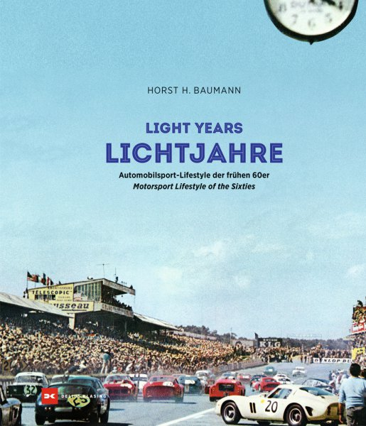Lichtjahre / Light Years #2# Automobilsport-Lifestyle der 60er / Motorsport Lifestyle of the Sixties
