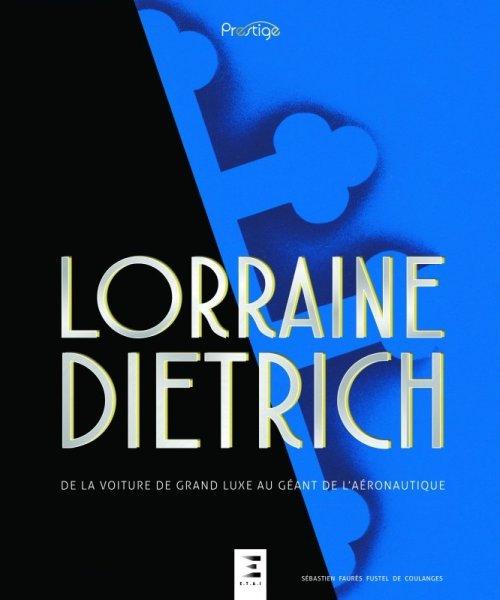 Lorraine-Dietrich #2# De la voiture de grand luxe au géant de l'aéronautique