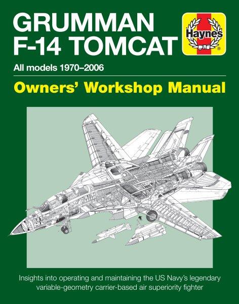 Grumman F-14 Tomcat (all models 1970-2006) #2# Owners' Workshop Manual