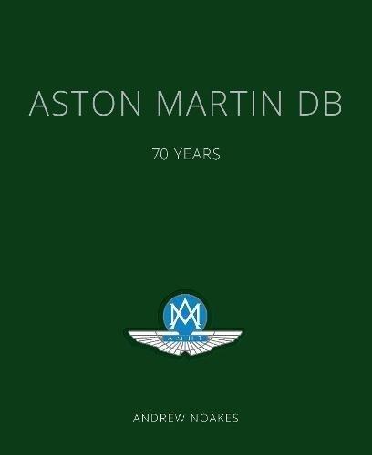 Aston Martin DB — 70 Years (english edition)