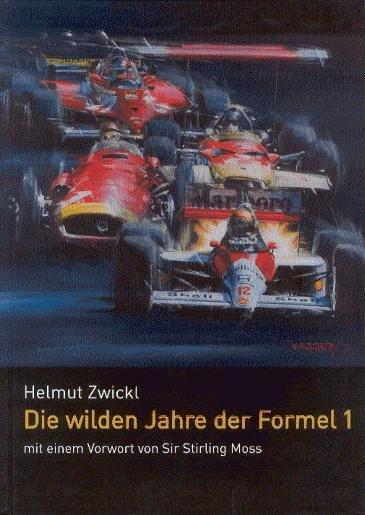 Die wilden Jahre der Formel 1