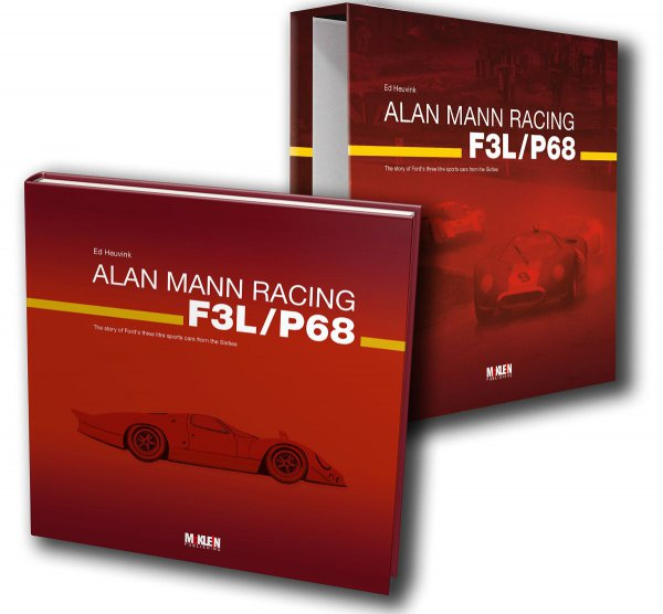 Alan Mann Racing F3L/P68 — The story of Ford's three litre sports cars from the Sixties