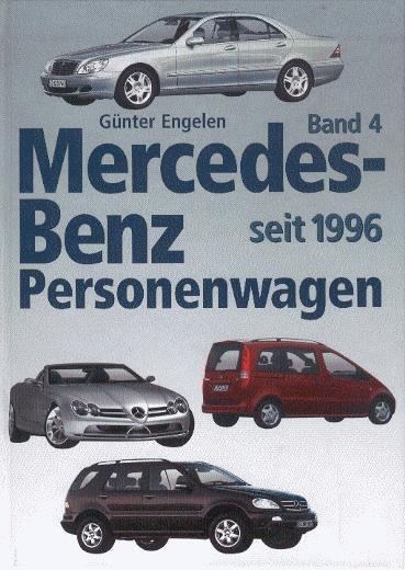 Mercedes-Benz Personenwagen #2# Band 4: 1996 bis 2003