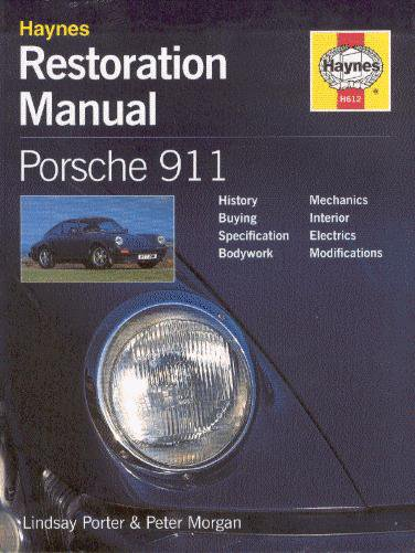 Porsche 911 · 1964-1983 — Haynes Restoration Manual · Restaurierungs-Anleitung