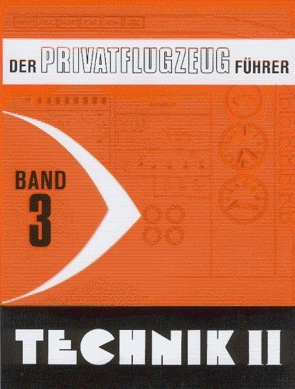Technik II #2# Der Privatflugzeug-Führer Band 3