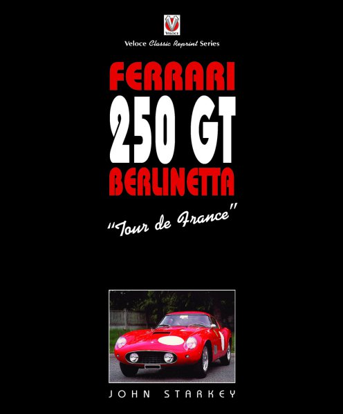 Ferrari 250 GT Berlinetta #2# »Tour de France« (classic reprint)