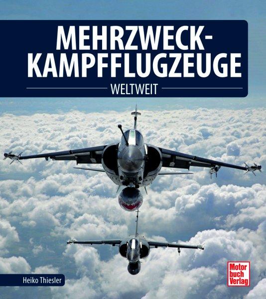 Mehrzweck-Kampfflugzeuge — weltweit