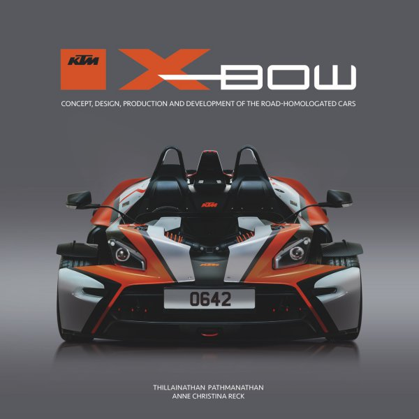 KTM X-BOW — Concept, design, production and development of the road-homologated cars
