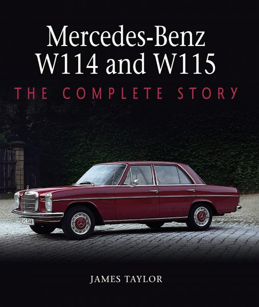 Mercedes-Benz /8 W114 and W115 #2# The Complete Story