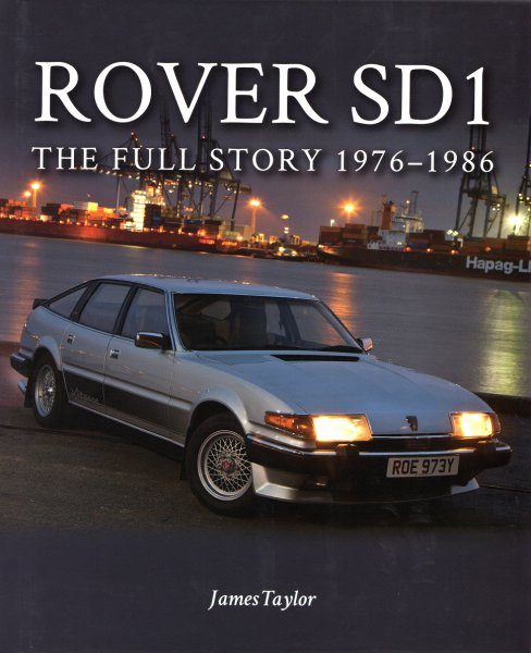 Rover SD1 #2# The Full Story 1976-1986