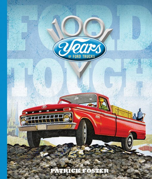 Ford Tough #2# 100 Years of Ford Trucks