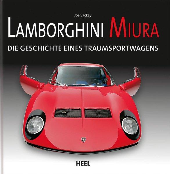 Lamborghini Miura — Die Geschichte eines Traumsportwagens